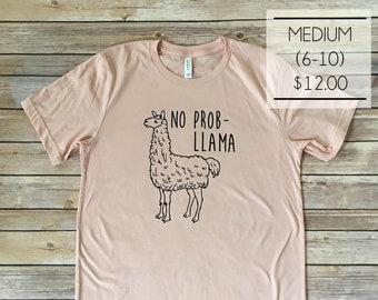 SALE - Size Medium - No Probllama in Peach Funny Animal Pun Tee