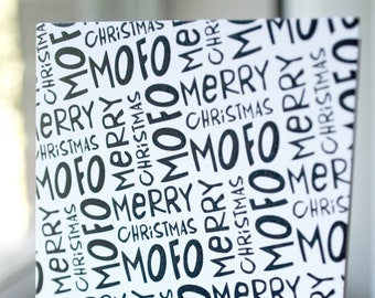 """Merry Christmas Mofo card / Blank card / Black and white / 3.5"""" x 4.875"""""""
