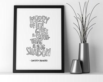 "Worry print / Black and white / 8"" x 10"""