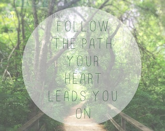 Forest Print, Boardwalk Photograph, Wood Art, Nature Photography, Trees, Earth Quote, Walking Path, Heart Gift, Inspiration, Girls Room