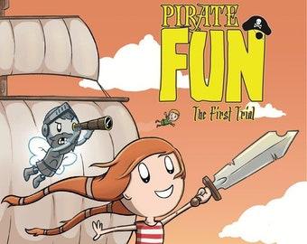 Pirate Fun: The First Trial