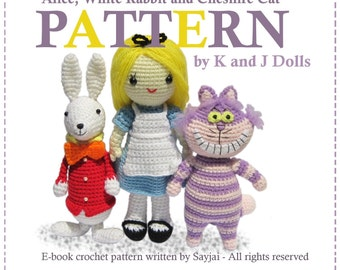 ENGLISH Instructions - Instant Download 3PDF Crochet Patterns Alice in Wonderland, White Rabbit and Cheshire Cat