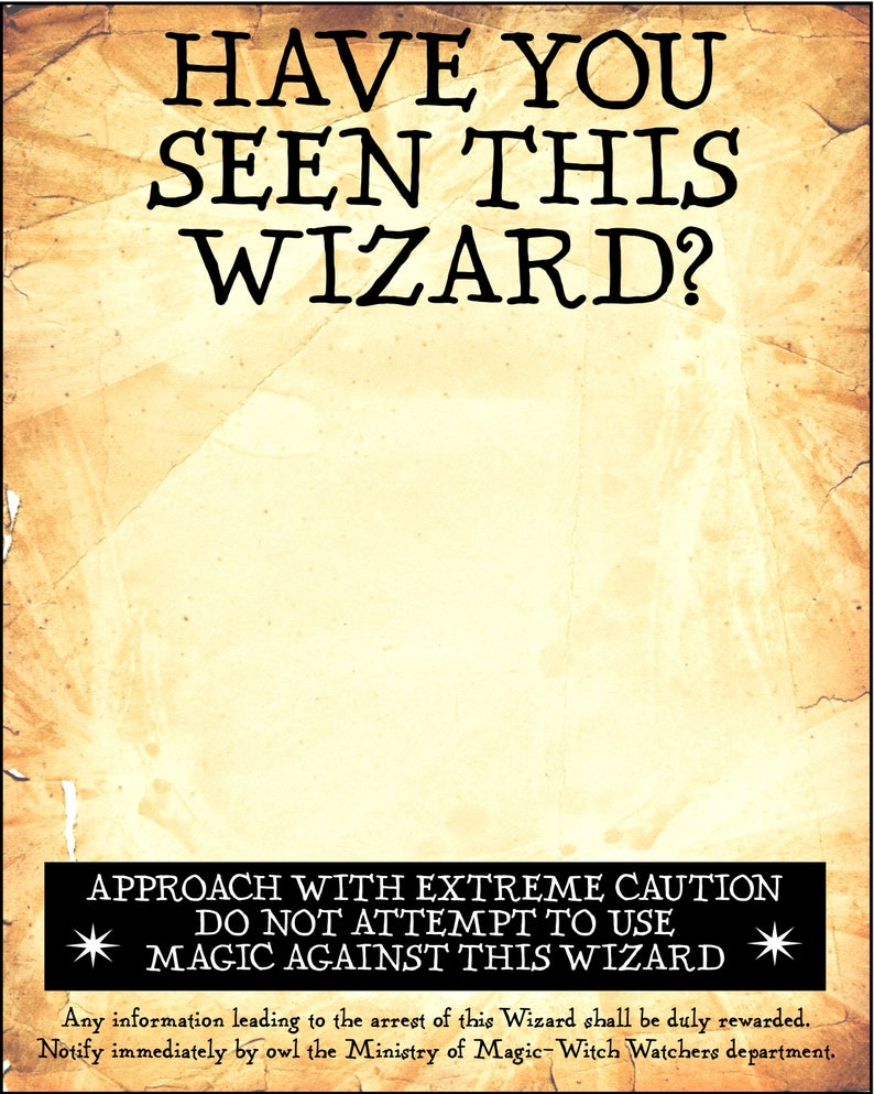 picture relating to Harry Potter Wanted Poster Printable titled Terrible No. 1 Consist of Yourself Observed this Wizard(s) 16 x 20 inch electronic PDF printable poster pack - Blank for Image Booth props