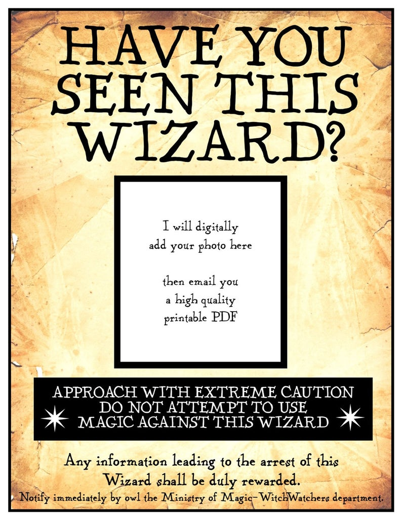 graphic regarding Harry Potter Decorations Printable named Comprise Your self Recognized This Wizard? 8 1/2 x 11 inch electronic PDF printable poster - include your photograph