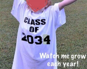 Class of 2034 shirt, kindergarten shirt, first day of school photo prop, preschool 2035, high school graduation year, grow with me keepsake