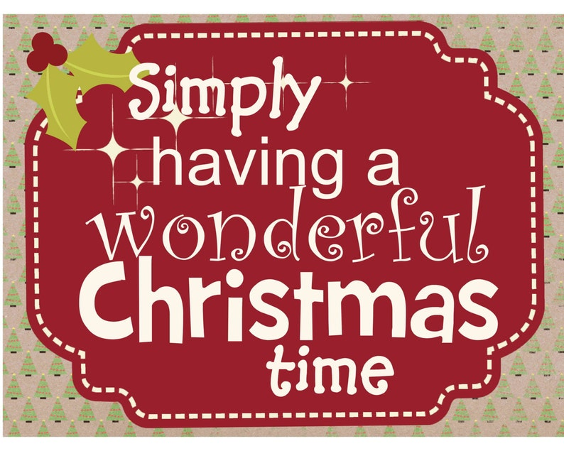 Simply Having A Wonderful Christmas Time.Christmas Printable Simply Having A Wonderful Christmas Sign Digital Instant Download Primitive Printable Wall Hanging