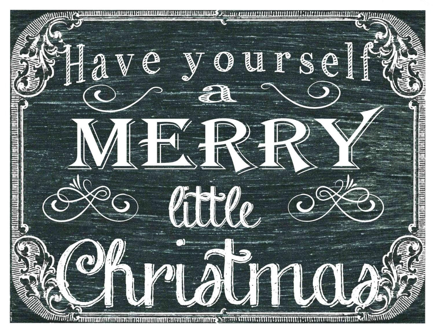 Have Yourself A Merry Little Christmas Sign Song Printable Digital Download Chalkboard Vintage Chalk Subway Art