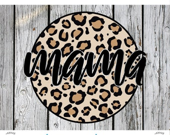 Mama Sublimation png Digital Download, Leopard png, Mom PNG, momlife png file, momlife png, waterslide png, cheetah print png, mother's day