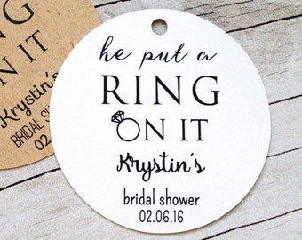 he put a ring on it bridal shower tags 2 inch tags set of 30 bridal shower favor custom tag personalized tag bridal decoration t 102