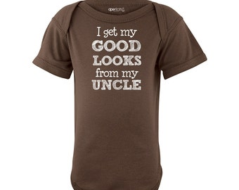 297c8a8518 Apericots I Get My Good Looks From My Uncle Short Sleeve Baby Bodysuit