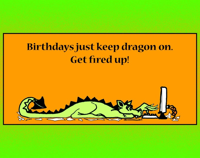 Birthdays keep dragon on