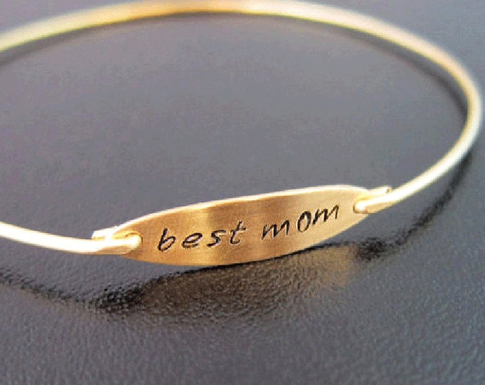 Mother Gift, Best Mom Bracelet, Best Mom Jewelry, Mothers Day Jewelry, Mothers Day Gift Idea, Mom Bangle Bracelet