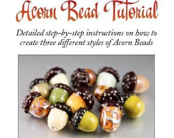 Acorn Lampwork Bead Tutorial, How to Create 3 Different Designs, educational PDF, nature