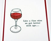 50th birthday card, Wine Birthday, Funny Birthday, Happy Birthday, 21st 40th 60th, milestone, getting old better with age, wine tasting card