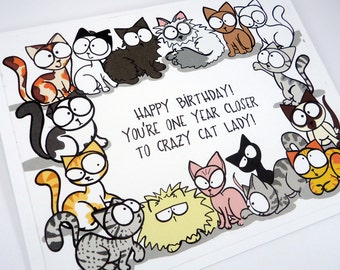 Crazy cat lady birthday card, funny birthday card, cat lover card, happy birthday, one year closer, cat birthday card