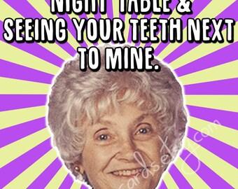 Sophia Golden Girls Dentures Teeth Valentines Day Love Forever Anniversary