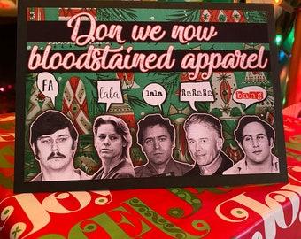 Deck the Halls serial killer christmas card bundy kemper gein wournos berkowitz