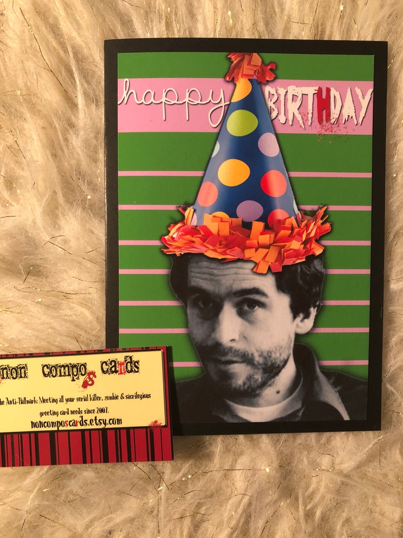Ted Bundy birthday card serial killers