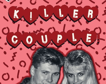 Ken and Barbie Killers Valentine serial killers love proposal