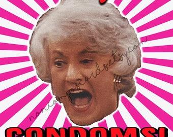 Golden Girls Condoms Valentine Card, Love, Funny, Dorothy Zbornak, Bea Arthur