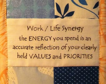 """Work Life Synergy Happens When Energy Spent Matches Your Values and Priorities, Cubicle Fiber Art Wall Hanging 4.5X6.5"""" Blue/Peach Align"""