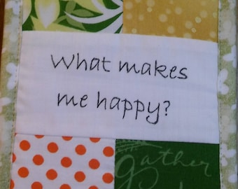"""What Makes Me Happy?, Transitions, Bliss, Coaching, Cubicle Fiber Art Wall Hanging, 4.5X6.5"""" Patchwork, Retirement, Polka Dots- Bright Color"""