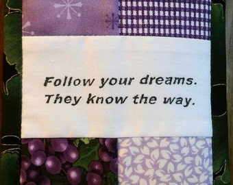 Follow Your Dreams They Know the Way, Cubicle Fiber Art Wall Hanging, Wisdom, Passion, Bliss, Optimism, Purpose, Joy, Inspiration, Explore