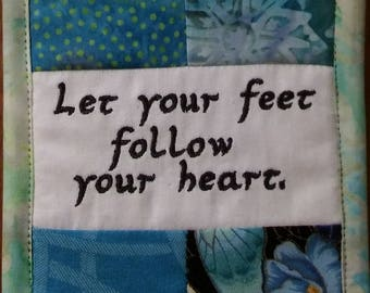 """Let Your Feet Follow Your Heart, Cubicle Fiber Art Wall Hanging, Intentions, Transitions, Retirement, 4.5X6.5"""", Blues, Aqua, Choices"""