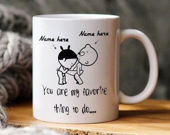 Personalized Mug For Couple, You're My Favorite Thing To Do, Funny Mug For Him, Funny Couple Mug Gift, Funny Gift For Boyfriend, Husband