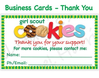 Girl Scout BUSINESS CARDS Thank You Cards Printables Girl Scouts Cookies Booth Decor 8.5 x 11 Printable cookie supplies door sign