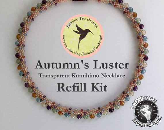 AUTUMN LUSTER'S REFILL, Transparent, Beads And Clasp Only, Does Not Include Tutorial or S-Lon