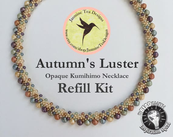 Autumn's Luster Opaque Refill Kit, Beads And Clasp Only, Does Not Include Tutorial or S-Lon