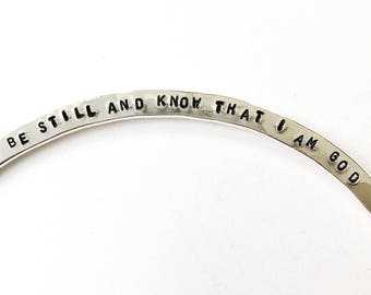 Be Still And Know That I am God Bangle