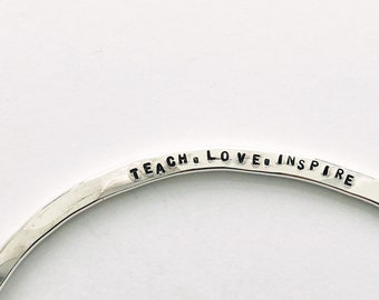 "Teach.Love. Inspire ""Claire"" Cuff"