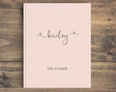Journal Notebook Personalized Journal Personalized Gift, Hardcover Journal Lined Journal Letters to my Daughter