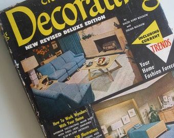 1946 Creative Home Decorating Hardcover Book.