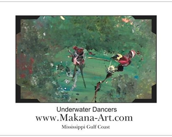 "Under Water Dancers - Poster Print - 11"" x 17"" -  by Artist:  Cindy Schafhirt, Makana Art Studio, Mississippi Gulf Coast"