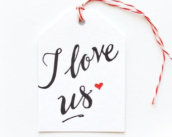 I Love Us - single letterpress tag