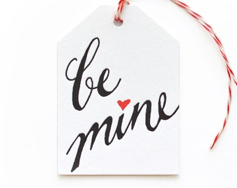 Be Mine - single letterpress tag