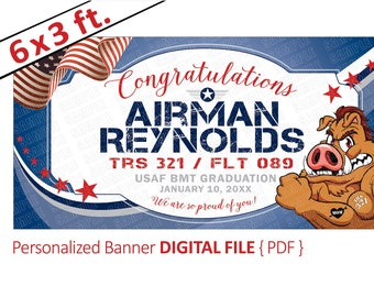 Air Force Graduation Banner, Diy Digital File, Air Force BMT Graduation Banner, USAF BMT, Air Force Personalized Banner, Proud Air Force Mom