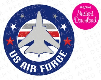 Air Force Digital File - USAF Fighter Jet - Instant Download - US Air Force Download - Air Force Plane - Proud Air Force Mom - US Military