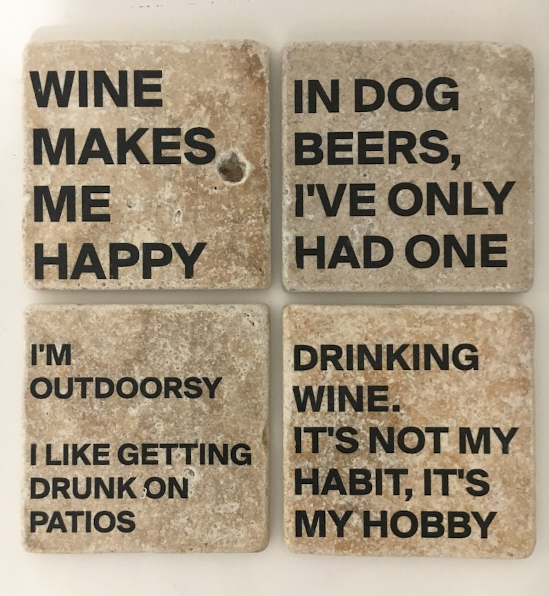 Funny Coasters Drinking Table Coasters Wine Table Coasters image 0