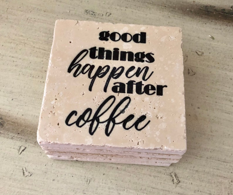 Good Things Happen After Coffee Natural Stone Coasters Set image 0