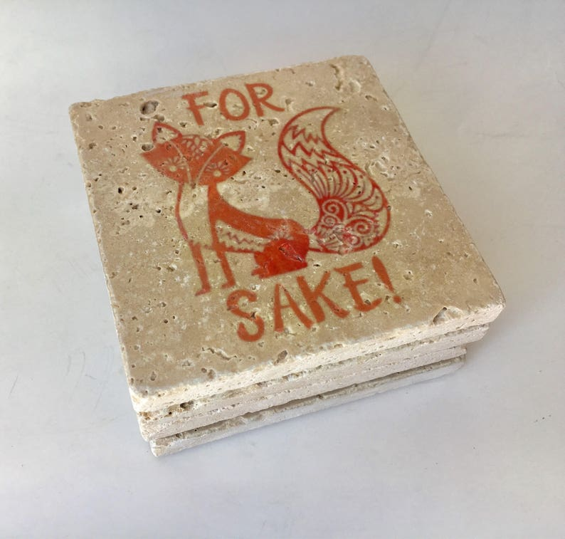 For Fox Sake Stone Coasters Funny Coasters Natural Stone Set image 0