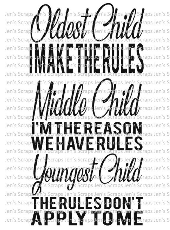 Youngest Middle Oldest Child Rules I Make The Rules I M Etsy