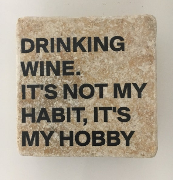 Image result for drinking wine is my hobby