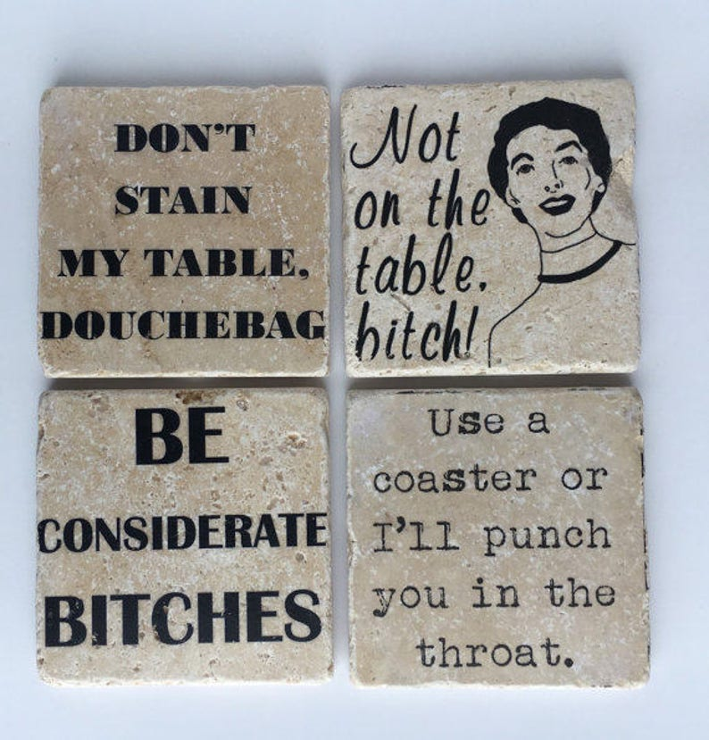 Funny Coasters  Don't Stain My Table Douchebag  Use A image 0