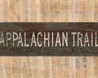 Custom Distressed Appalachian Trail  Sign