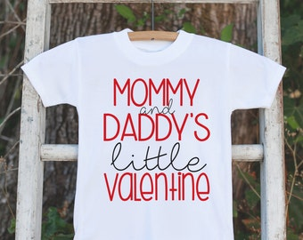 d1483ddf Kids Valentines Day Outfit - Valentine's Day Onepiece or T-shirt - Mommy  and Daddy's Little Valentine - Baby Girls or Boys - Valentine Shirt