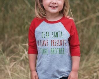 f3057833822 Kids Christmas Outfit - Funny Santa Shirt Take Brother - Funny Sibling  Christmas Shirt - Boy Girl - Kids